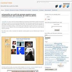scissorsfly presse-papiers pour collection d' extraits de web