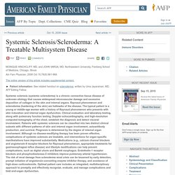 Systemic Sclerosis/Scleroderma: A Treatable Multisystem Disease