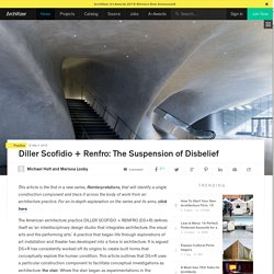 Diller Scofidio + Renfro: The Suspension of Disbelief