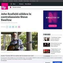John Scofield célèbre le contrebassiste Steve Swallow
