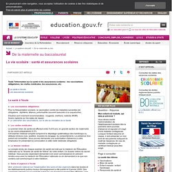 La vie scolaire : santé et assurances scolaires