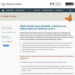 Climat scolaire - Charte du bien vivre ensemble : travail sur les valeurs dans une classe du cycle 3