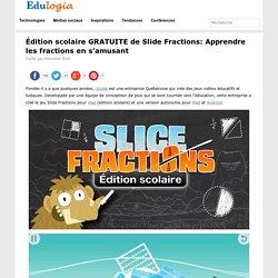 Édition scolaire GRATUITE de Slide Fractions: Apprendre les fractions en s'amusant