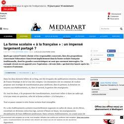 La forme scolaire « à la française » : un impensé largement partagé ?