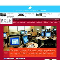 Rentrée scolaire : François Hollande présente un « grand plan numérique pour l'école »