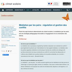 Climat scolaire - Médiation par les pairs : régulation et gestion des conflits