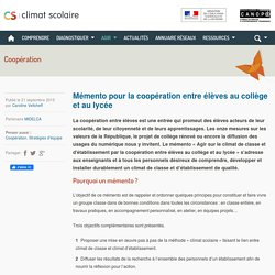Climat scolaire - Mémento pour la coopération entre élèves au collège et au lycée