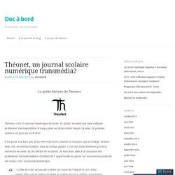 Théonet, un journal scolaire numérique transmédia?