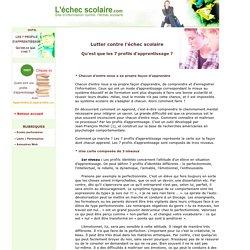 Lutter contre l'échec scolaire : les 7 profils d'apprentissage [L'échec scolaire.com]