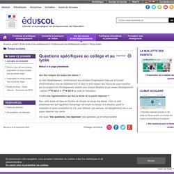 Temps scolaire - Questions spécifiques au collège et au lycée