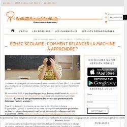 Échec scolaire : comment relancer la machine à apprendre ?
