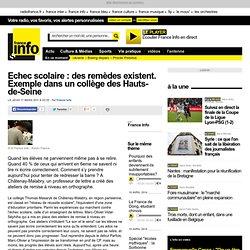 Echec scolaire : des remèdes existent. Exemple dans un collège des Hauts-de-Seine - France - Toute l'actualité en France