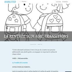 LA RENTRÉE SCOLAIRE.TRANSITIONS