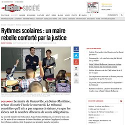 Rythmes scolaires: un maire rebelle conforté par la justice