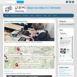Médias scolaires en ligne Nancy-Metz – Eduquer aux médias et à l'information