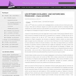LES RYTHMES SCOLAIRES : UNE HISTOIRE BIEN FRANCAISE – Claire LECONTE