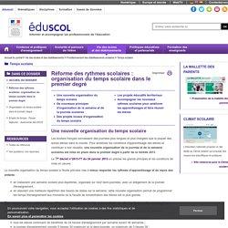 Temps scolaire - Réforme des rythmes scolaires: organisation du temps scolaire dans le premier degré