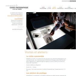 Scolaires - Visites et ateliers - Centre Photographique d'Ile-de-France