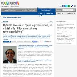 Rythmes scolaires : «pour la première fois, un ministre de l'Education suit nos recommandations»
