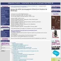 [Adaptation scolaire - Scolarisation des élèves Handicapés HAUT-RHIN 68] : Bureau des AESH (Accompagnant d'Elèves en Situation de Handicap)