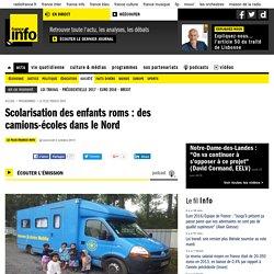 Scolarisation des enfants roms : des camions-écoles dans le Nord