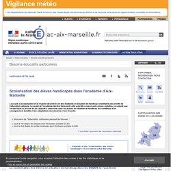 Scolarisation des élèves handicapés dans l'académie d'Aix-Marseille - ac-aix-marseille.fr