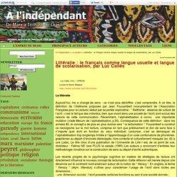 Littératie : le français comme langue usuelle et langue de scolarisation, par Luc Collès - A l'indépendant