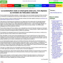 La scolarisation reste un droit après seize ans, n'en déplaise au ministère de l'éducation nationale ⋅ GISTI