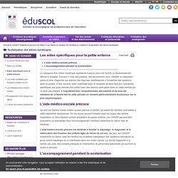Scolarisation des élèves handicapés - Aides spécifiques pour la petite enfance