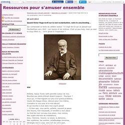 Quand Victor Hugo écrit sur la non-scolarisation, voire le unschooling...