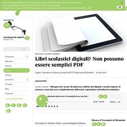 Libri scolastici digitali? Non possono essere semplici PDF