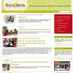 Scolibris - livre solidaire - Edition en Afrique