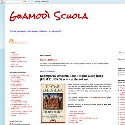 Scomparso Umberto Eco: Il Nome Della Rosa (FILM E LIBRO) scaricabile sul web