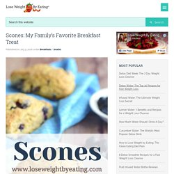 Scones: My Family's Favorite Breakfast Treat