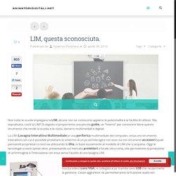LIM, questa sconosciuta. – Animatori Digitali - Portale di informazione degli ADAnimatori Digitali – Portale di informazione degli AD