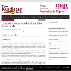 La storia sconosciuta della lotta delle donne curde