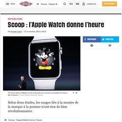 Scoop : l'Apple Watch donne l'heure