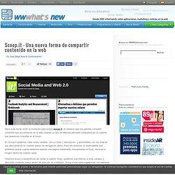 Scoop.it – Una nueva forma de compartir contenido en la web