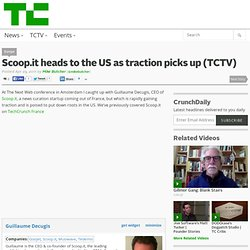 Scoop.it heads to the US as traction picks up (TCTV)
