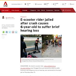 E-scooter rider jailed after crash causes 6-year-old to suffer brief hearing loss