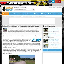 Scooter System aux 24 heures scooter 2007 de Rouen - Scooter Sys