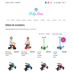 Bikes & Scooters - Balance Bikes & Ride on Toys for Toddlers Ireland – Babylove.ie