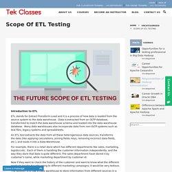 Scope of ETL Testing