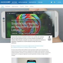 Scoprite tutti i trucchi più nascosti di Android Lollipop! - AndroidPIT