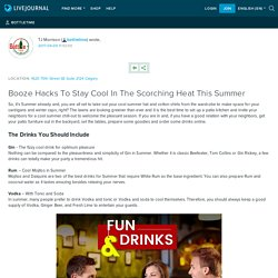 Booze Hacks To Stay Cool In The Scorching Heat This Summer: bottletime