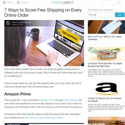 7 Ways to Score Free Shipping on Every Online Order