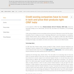 Credit scoring companies have to invest in tech and price their products right: CRIF India