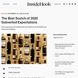 The Best Scotch of 2020 Subverted Expectations