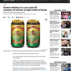Scotch whiskey in a can costs $5