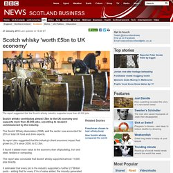 Scotch whisky 'worth £5bn to UK economy'